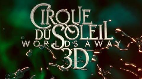 Cirque du Soleil Worlds Away 3D - Official Movie Trailer 2012 (HD)