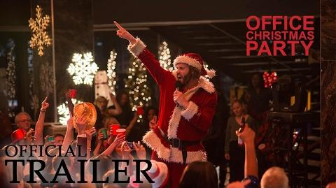 OFFICE CHRISTMAS PARTY Official Trailer