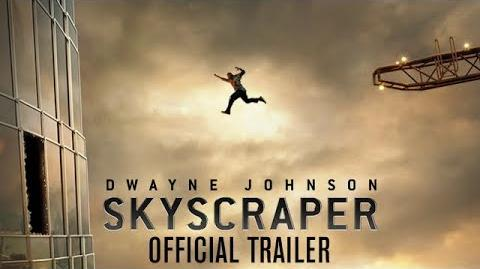 Skyscraper - Official Trailer HD