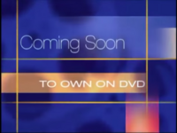 Coming Soon to Own on DVD (2004)