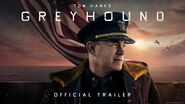 GREYHOUND - Official Trailer