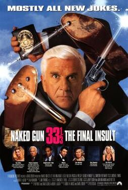 Naked Gun 33⅓- The Final Insult