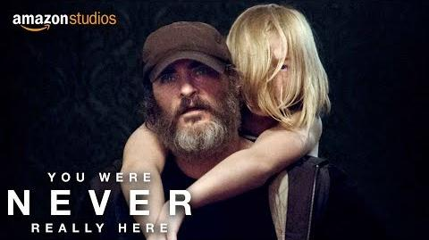 You Were Never Really Here – Official Trailer HD Amazon Studios