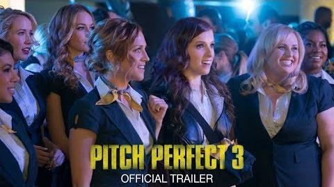 Pitch Perfect 3 - Official Trailer
