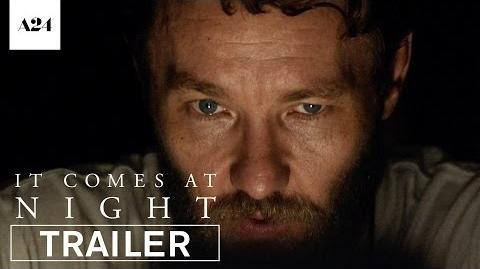 It Comes At Night Official Trailer HD A24