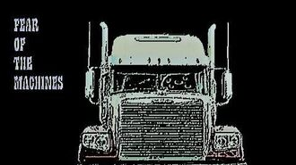Fear Of The Machines - Part 1 2 (Miniseries based on Trucks)