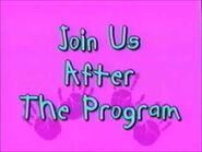 Join Us After the Program (Playhouse Disney Variant)