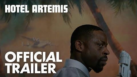 Hotel Artemis Official Trailer HD Global Road Entertainment