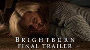 BRIGHTBURN - Final Trailer