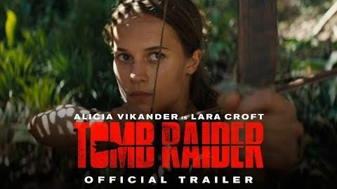 TOMB RAIDER - Official Trailer 1