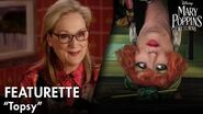 """""""Topsy"""" Featurette Mary Poppins Returns"""