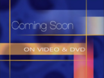 Coming Soon on Video & DVD (1999)