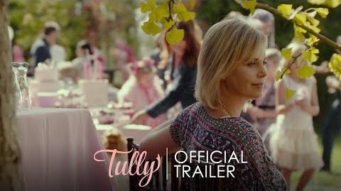 TULLY - Official Trailer HD - In Theaters May 4