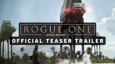 ROGUE ONE A STAR WARS STORY Official Teaser Trailer