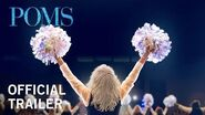 Poms Official Trailer HD Now In Theaters