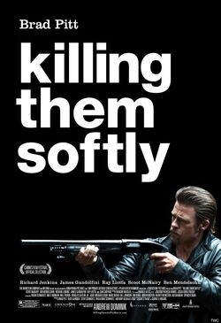 Killing Them Softly 2012 Poster
