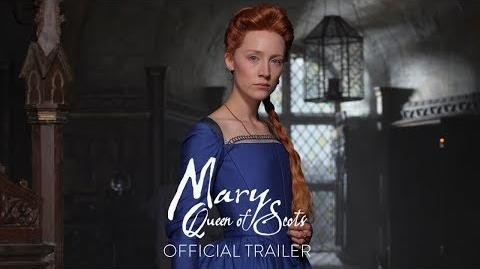 MARY QUEEN OF SCOTS - Official Trailer HD - In Theaters December