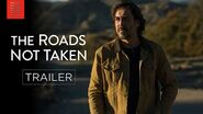 THE ROADS NOT TAKEN Official Trailer Bleecker Street