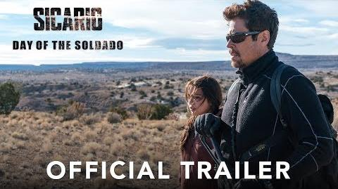 SICARIO DAY OF THE SOLDADO - Official Trailer (HD)