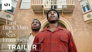The Last Black Man in San Francisco Official Trailer HD A24