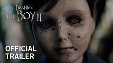 Brahms The Boy 2 Official Trailer HD In Theaters February 21, 2020