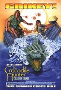 Crocodile hunter collision course