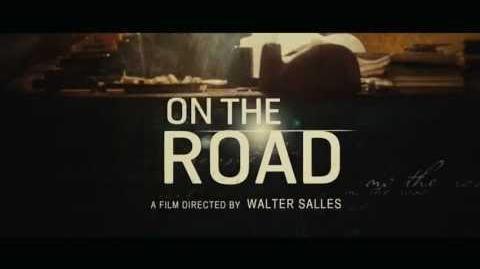 On the Road - Official Trailer 2012 HD Kristen Stewart Movie
