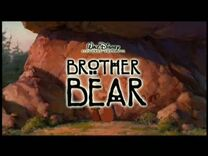 Brother Bear Theatrical Teaser Trailer