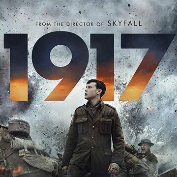 1917 (2019) | Moviepedia | Fandom
