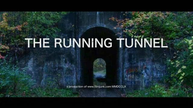 The Running Tunnel.'The Running Tunnel'