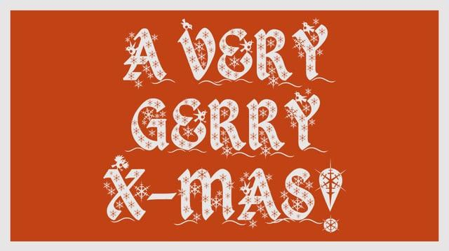 Film Junk Presents- A Very Gerry X-Mas!