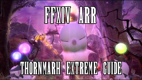FFXIV ARR Thornmarch Extreme Guide