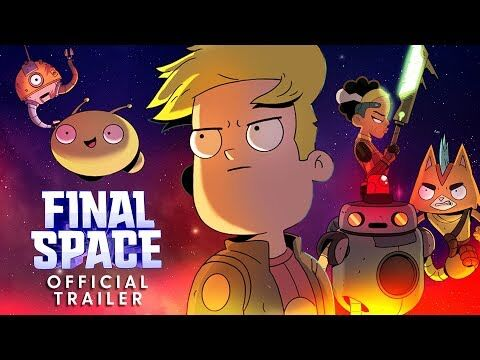 Final Space Season 2 Official Trailer
