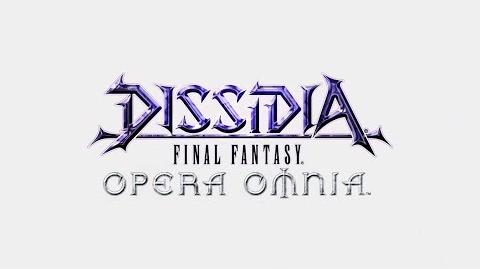 DISSIDIA FINAL FANTASY OPERA OMNIA Announce trailer