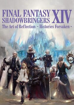 Final Fantasy XIV Shadowbringers The Art of Reflection -Histories Forsaken- cover