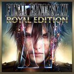 FFXV Royal Edition PSN