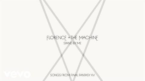 Florence + The Machine - Stand By Me