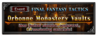 FFBE Event- Orbonne Monastery Vaults