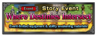 FFBE Event Where Destinies Intersect