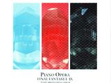 Piano Opera Final Fantasy I-IX