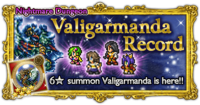 FFRK Valigarmanda Record Nightmare