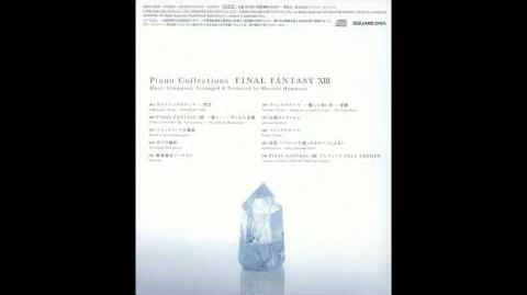 Piano Collections FFXIII 02 - FINAL FANTASY XIII - The Promise ~ The Sunleth Waterscape