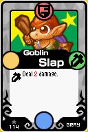 Goblin Slap