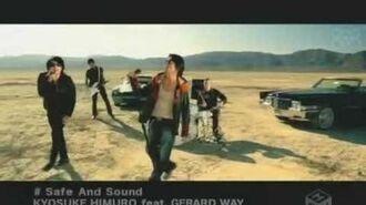 Kyosuke Himuro feat. Gerard Way - Safe and Sound