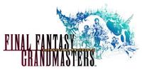 Final Fantasy Grandmaster