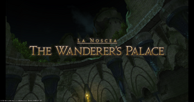 FFXIV The Wanderer's Palace Opening