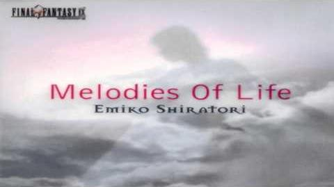 Melodies of Life ~featured in FFIX 01 - Melodies of Life (Japanese Version)