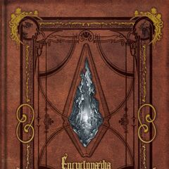 Encyclopaedia Eorzea - The World of Final Fantasy XIV.