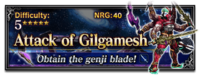 FFBE Attack of Gilgamesh