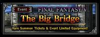 FFBE Event- The Big Bridge